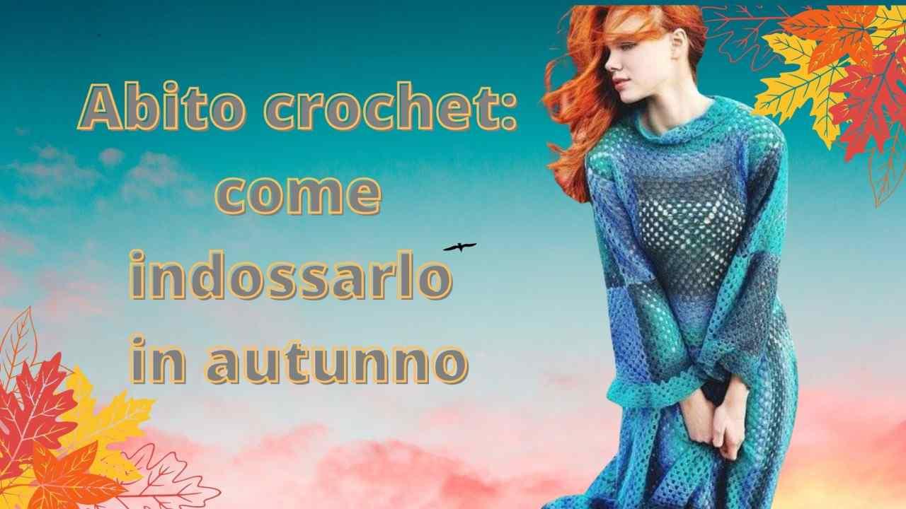 abito crochet autunno